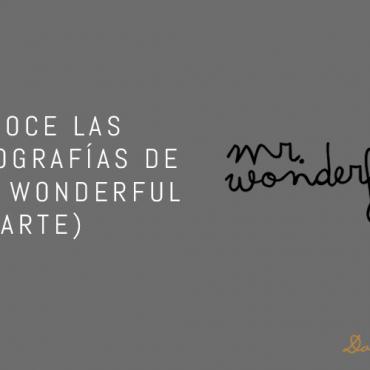 Conoce las tipografías de Mr. Wonderful (Parte I)